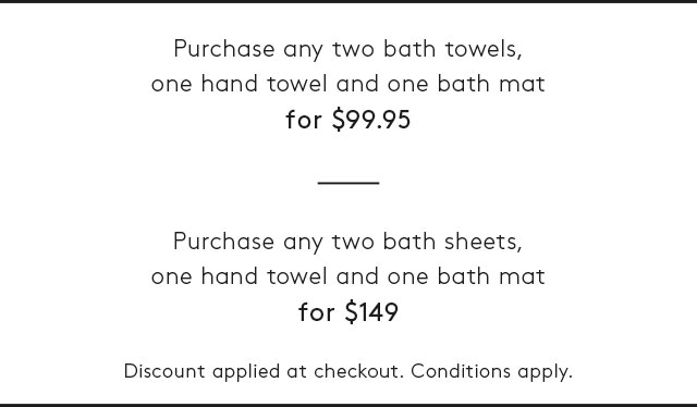 Towel Bundles - Discount Applied at Checkout. Conditions apply